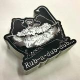 Rub-A-Dub-Dub Sticker