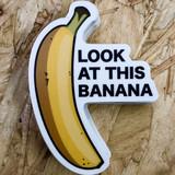 Look at This Banana Sticker