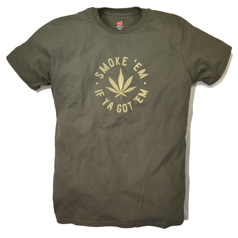 SMOKE 'EM (Sale T)