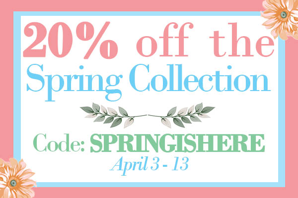 Take 20% off Spring Collection using code SPRINGISHERE
