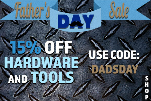 Take 15% off all products in our hardware and tools categories!