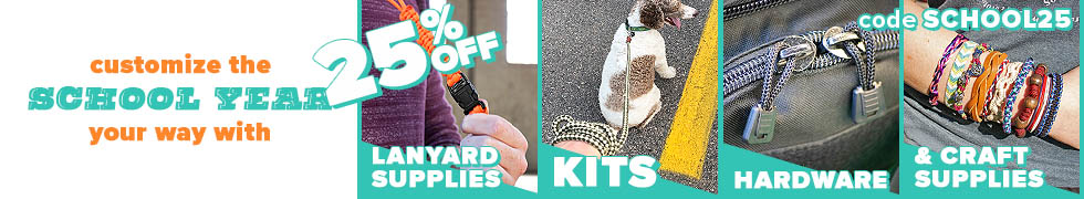 Take 25% off Lanyard Supplies, Kits, Hardware, and all Craft Supplies.