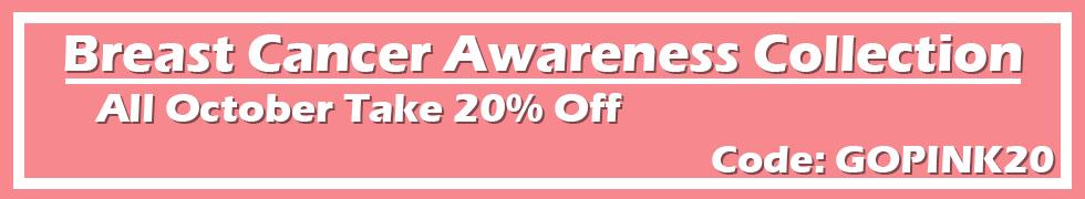 Breast Cancer Awareness - 20% off - Code: GOPINK20