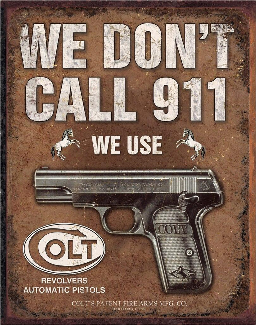 Colt COLT - We Dont Dial 911