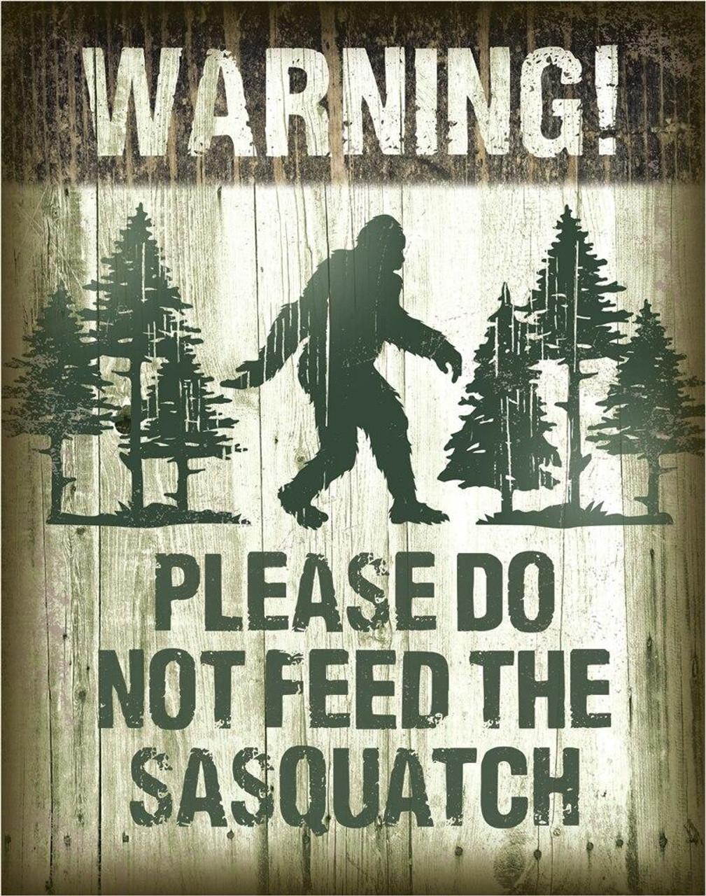 Sasquatch - Dont Feed