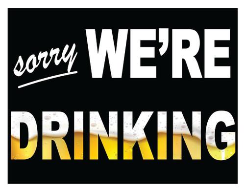 Were Drinking