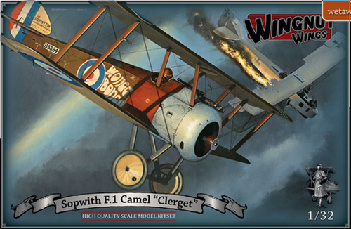 """Wingnut Wings 1/32 Sopwith F.1 Camel """"Clerget"""""""