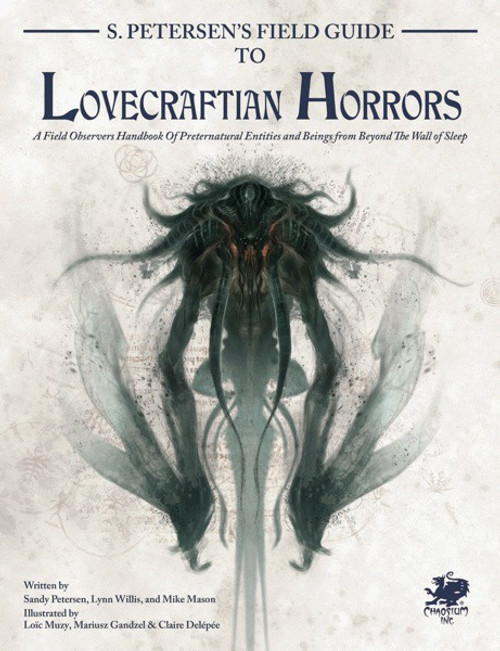 S.Petersen's Field Guide to Lovecraftian Horrors