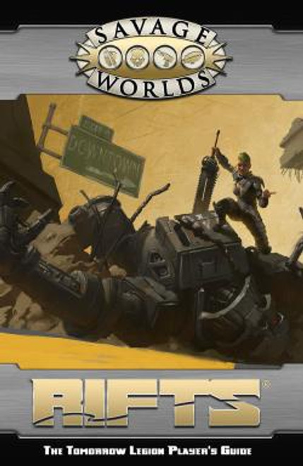 Savage Worlds RPG: Rifts - The Tomorrow Legion Players Guide (SWADE)