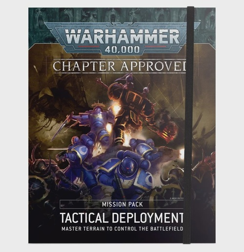 Chapter Approved Mission Pack - Tactical Deployment