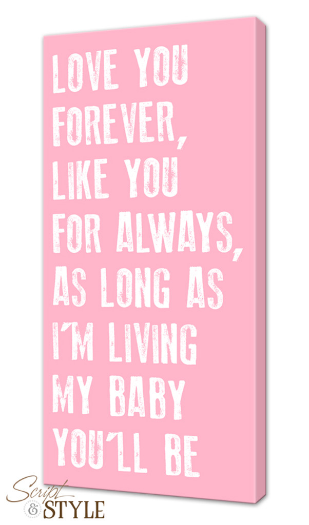 Canvas Wall Art With A Quote My Baby Youll Be