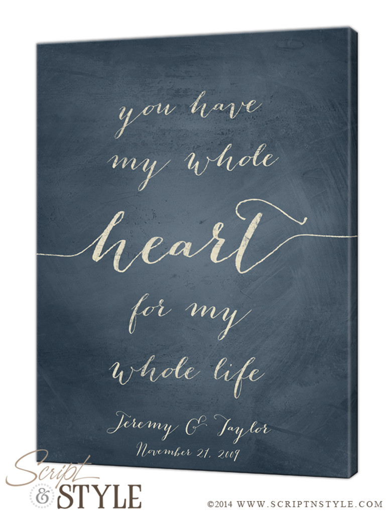You have my whole heart for my whole life canvas/Slate Blue-Cream