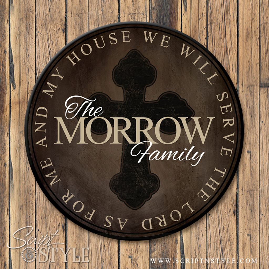 Family Name Sign Joshua 24:15/Brown