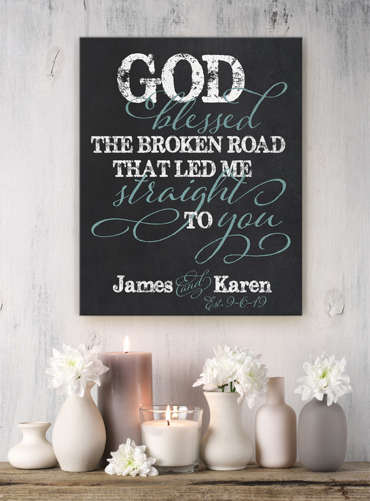 God blessed the broken road personalized sign