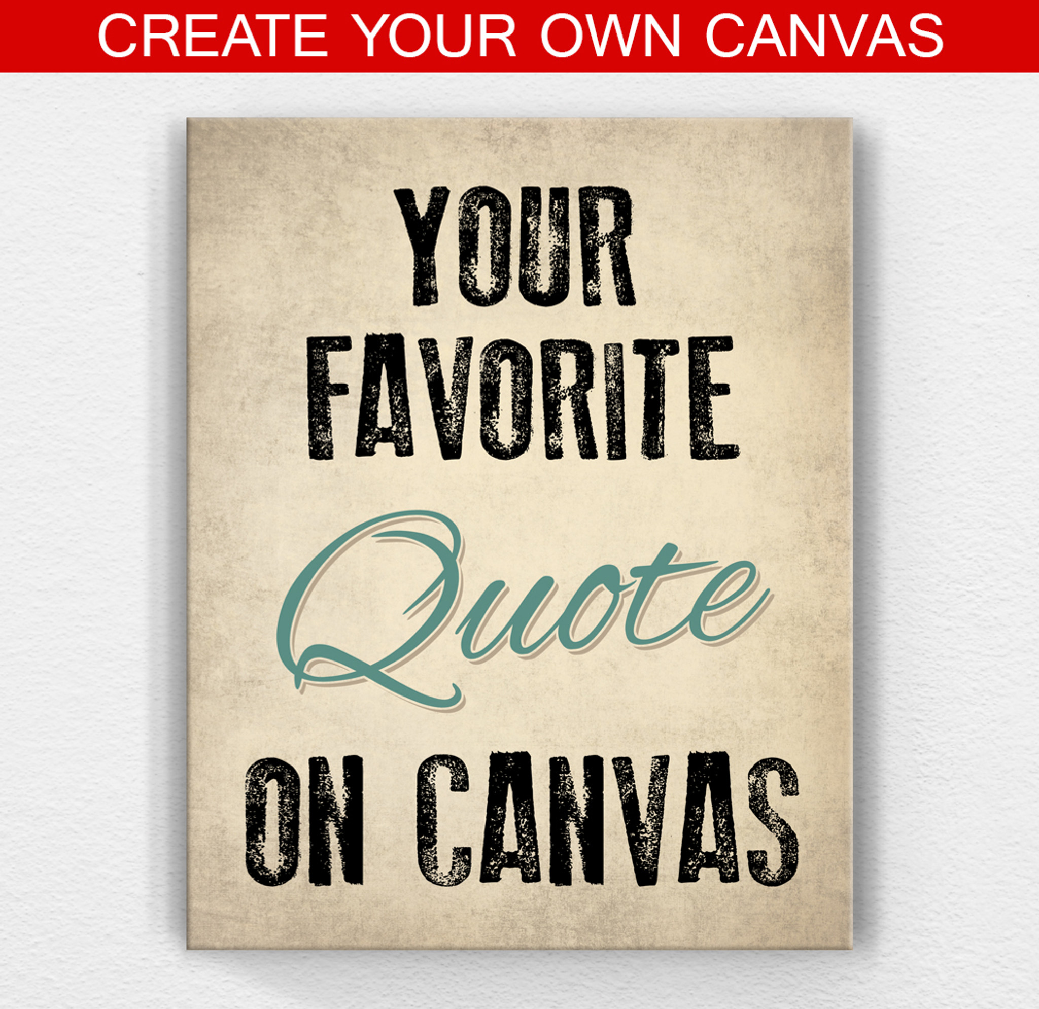 Custom Canvas Art And Custom Quote Prints