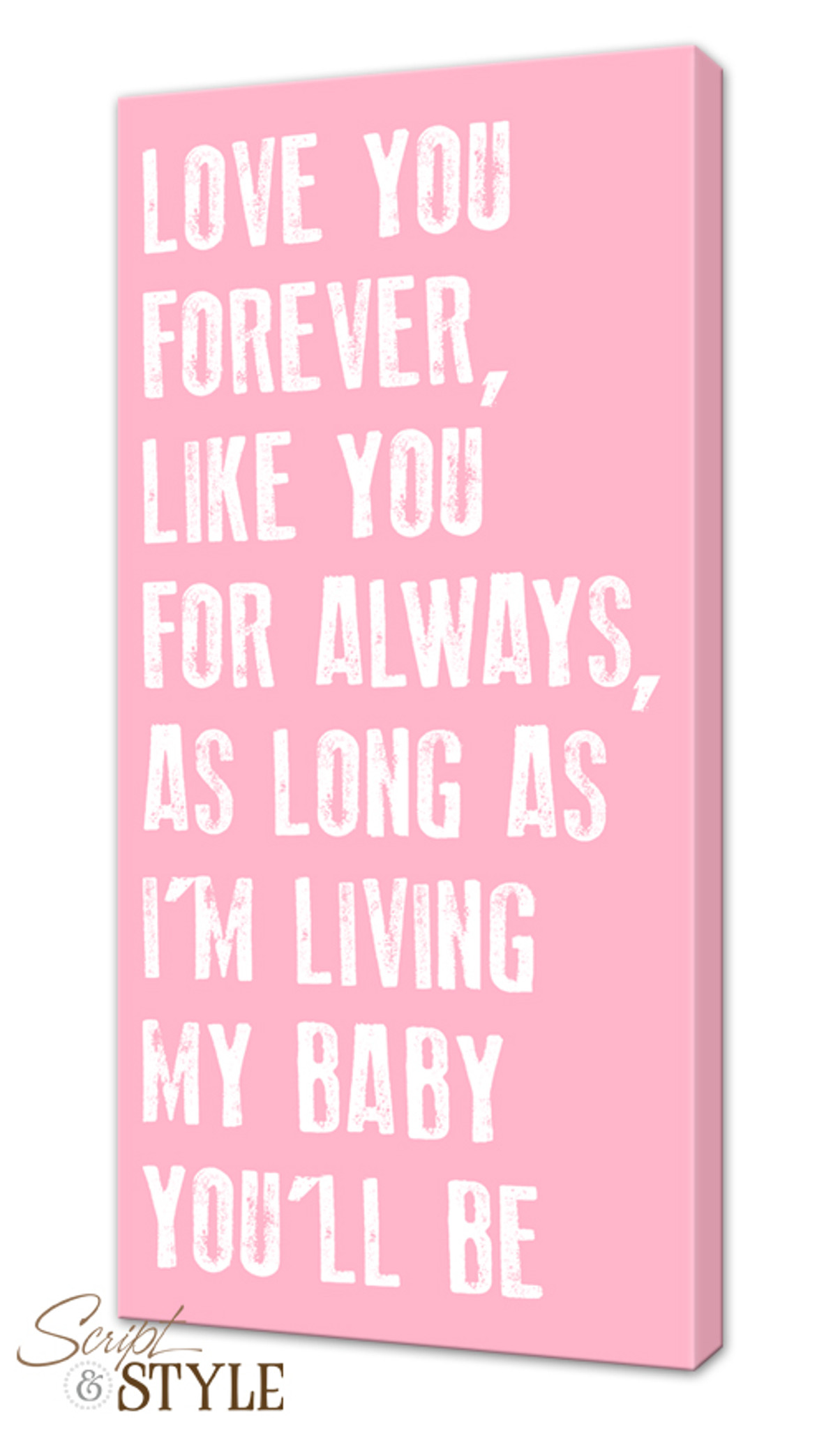 Canvas Quotes: My Baby You\'ll Be