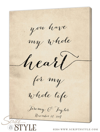 You have my whole heart for my whole life canvas/Cream-Black