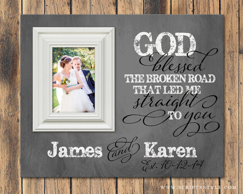 Personalized Picture Frame God Blessed The Broken Road