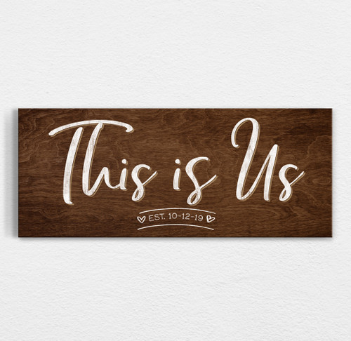 This is us rustic sign