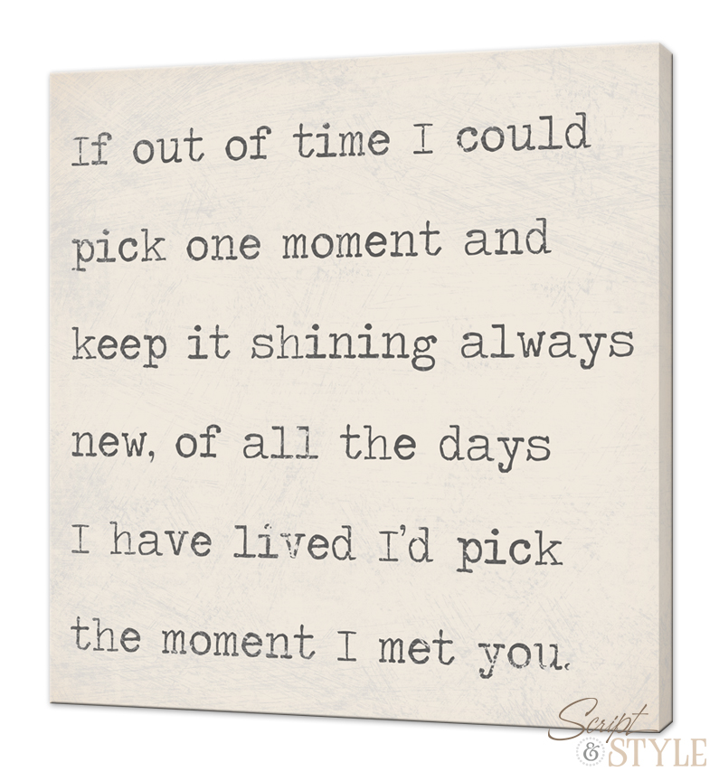 Quote On Canvas, If I Could Pick One Moment