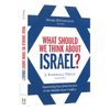 What Should We Think About Israel