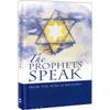 The Prophets Speak