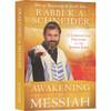 Awakening to Messiah