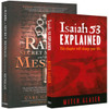 Identity of the Messiah and Isaiah 53 Explained Package