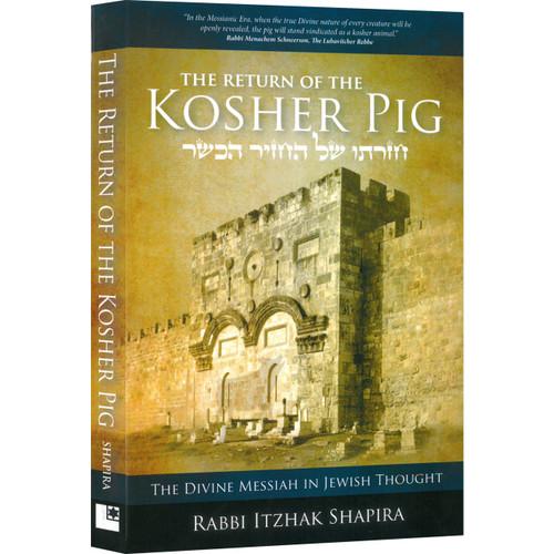 The Return of the Kosher Pig