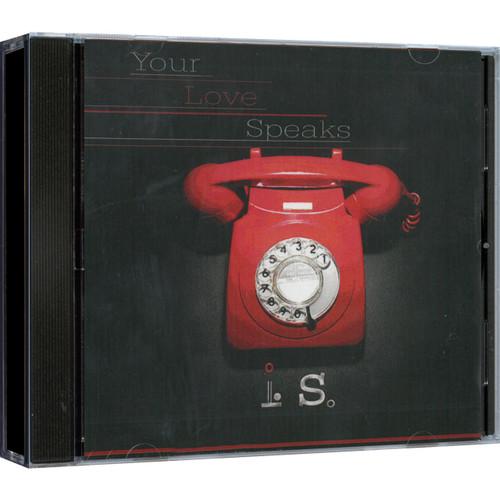 Your Love Speaks CD