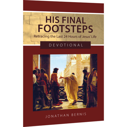His Final Footsteps: A 24-Day Companion Devotional