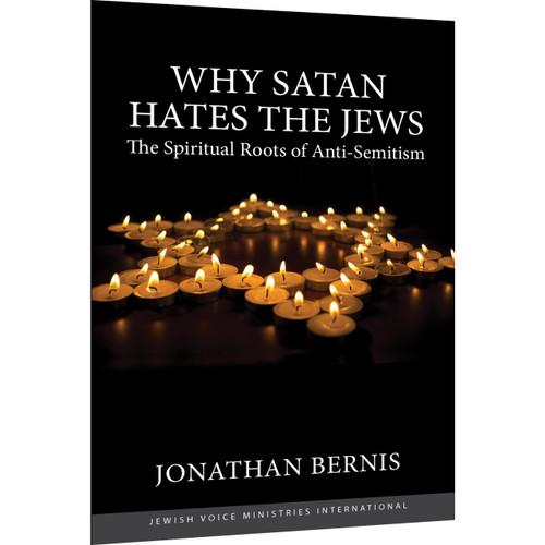Why Satan Hates the Jews