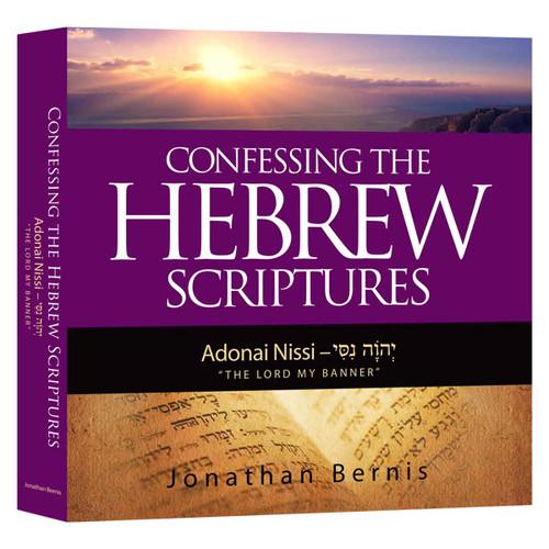 Confessing the Hebrew Scriptures - Nissi