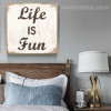 Life Fun Typography Framed Effigy Photo Canvas Print for Room Wall Outfit