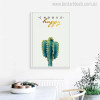 Cactus Botanical Quotes Nordic Canvas Artwork Print for Dining Room Wall Drape