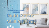 Multi Canvas Wall Art Prints Video
