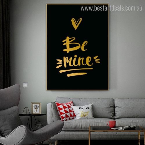 Be Mine Calligraphy Modern Nordic Framed Scheme Picture Canvas Print for Living Room Wall Assortment