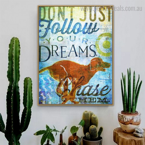 Dreams Chase Animal Quote Modern Framed Painting Picture Canvas Print for Room Wall Decor