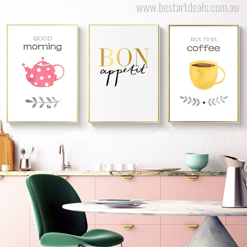 Good Morning Bon Appetit But First Coffee Typography Based Artwork Print