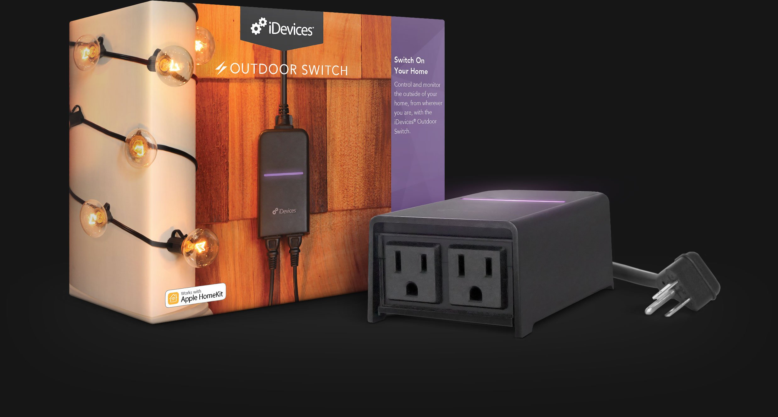 iDevices Outdoor Switch, Smart Plug, Connected Plug, Plug and Play, Apple Homekit, Amazon Alexa, Google Assistant, Google Play, App Store, Wi-Fi, Voice Control, Siri, Switch on your home, iOS, Samsung