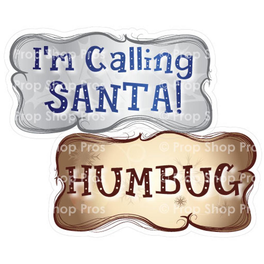 Prop Shop Pros Christmas Photo Booth Props I'm Calling Santa & Humbug