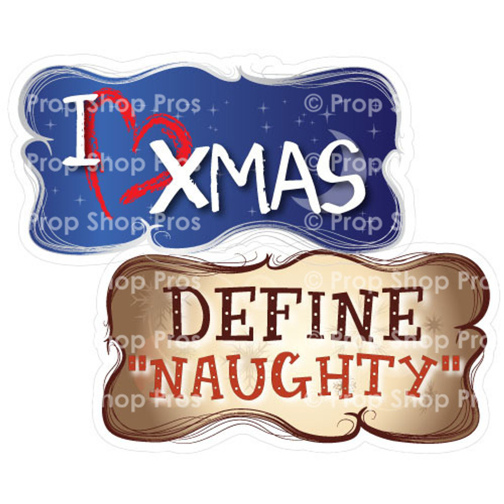 Prop Shop Pros Christmas Photo Booth Props I Heart X Mas & Define Naughty