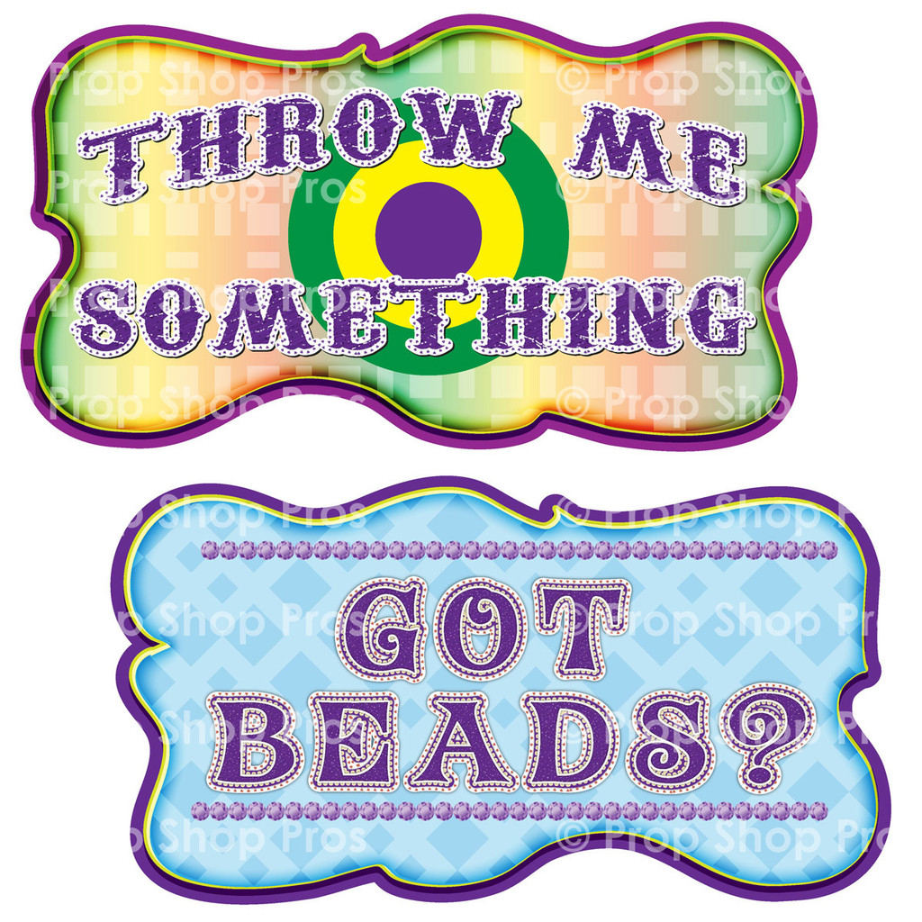 Prop Shop Pros Mardi Gras Photo Booth Props Throw Me Somehting & Got Beads