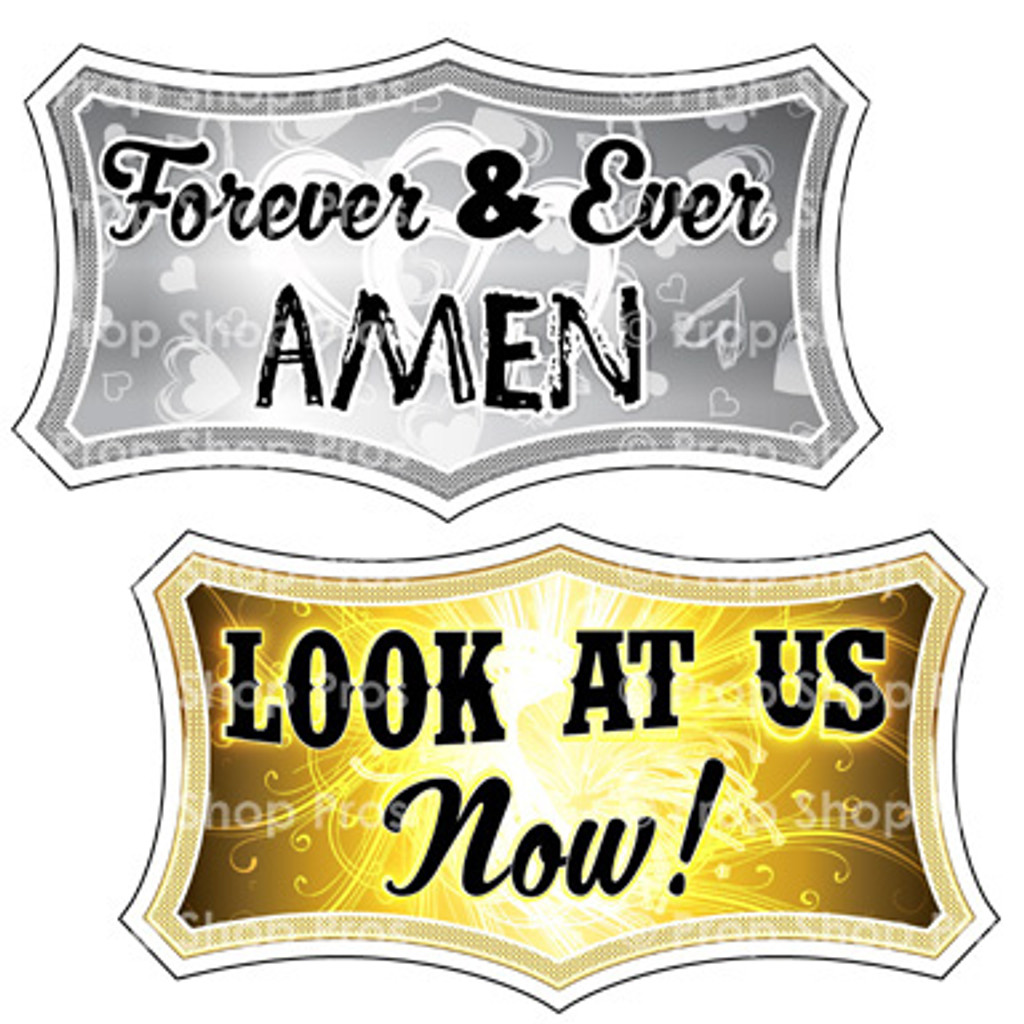 Prop Shop Pros Anniversary Photo Booth Props  Forever & Ever Amen & Look At Us Now