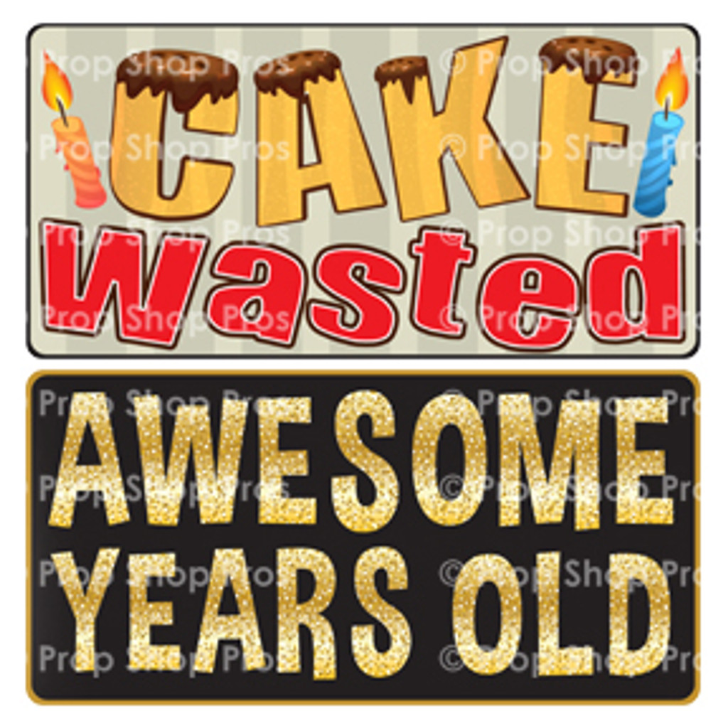 Prop Shop Pros Birthday Photo Booth Props Cake Wasted & Awesome Years Old