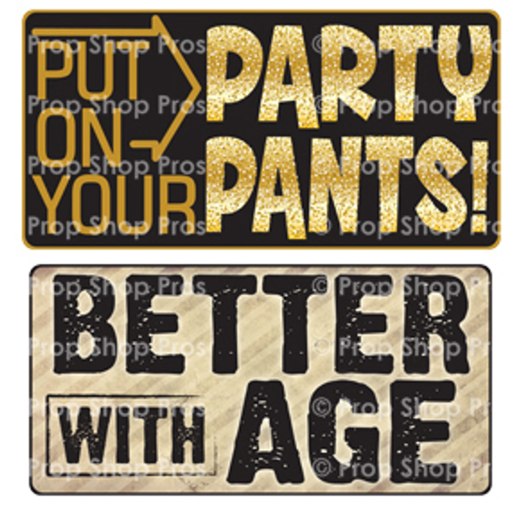 Prop Shop Pros Birthday Photo Booth Props Put On Your Party Pants & Better With Age