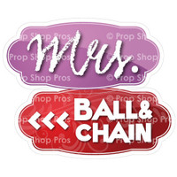 Prop Shop Pros Wedding Photo Booth Props Mrs & Ball & Chain