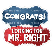 Prop Shop Pros Wedding Photo Booth Props Congrats & Looking For Mr Right