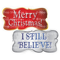 Prop Shop Pros Christmas Photo Booth Props Merry Christmas & I Still Believe
