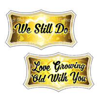 Prop Shop Pros Anniversary Photo Booth Props We Still Do & Love Growing Old With You